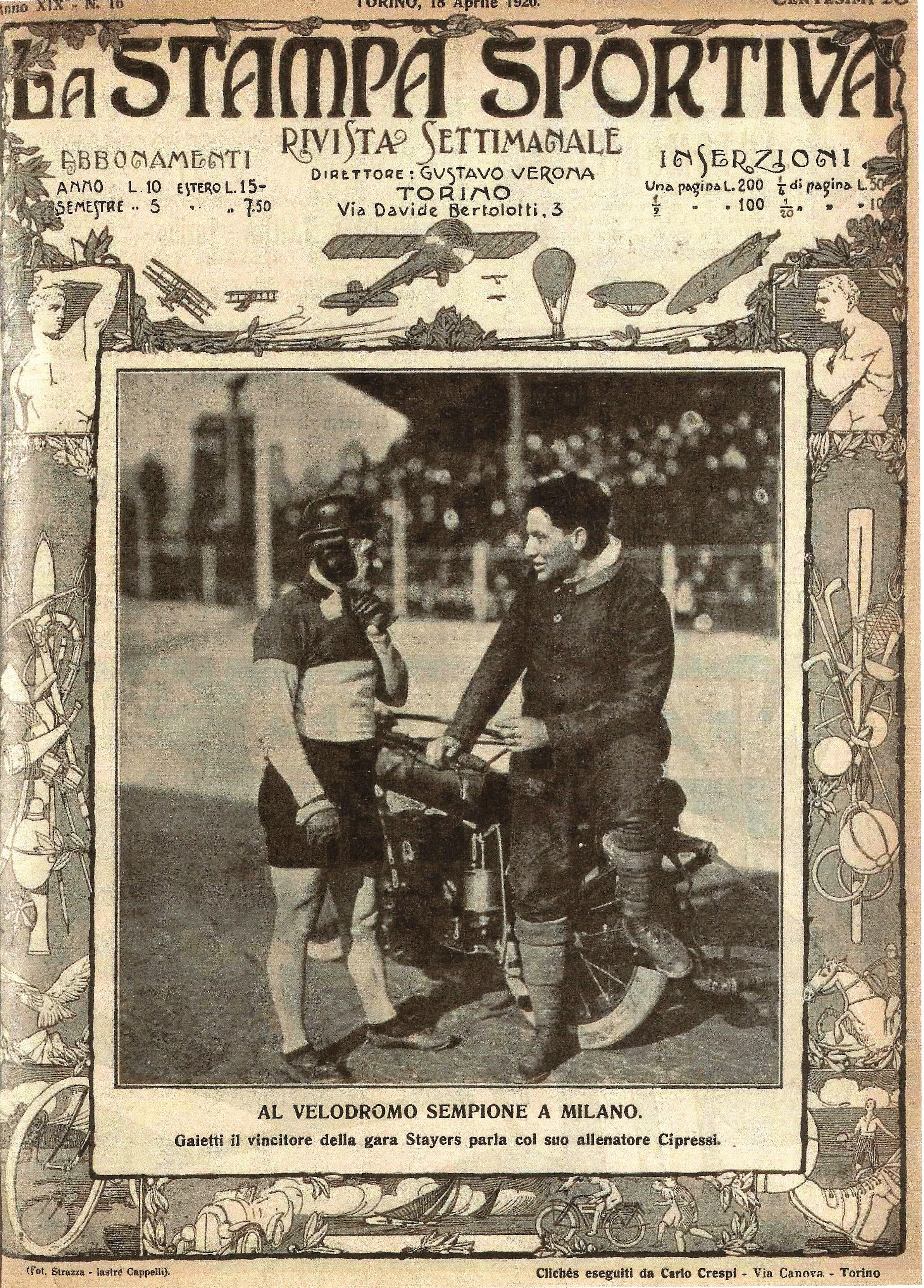 1920 - La prima pagina de La Stampa Sportiva del 18 aprile con Carlo Galetti in versione stayer.