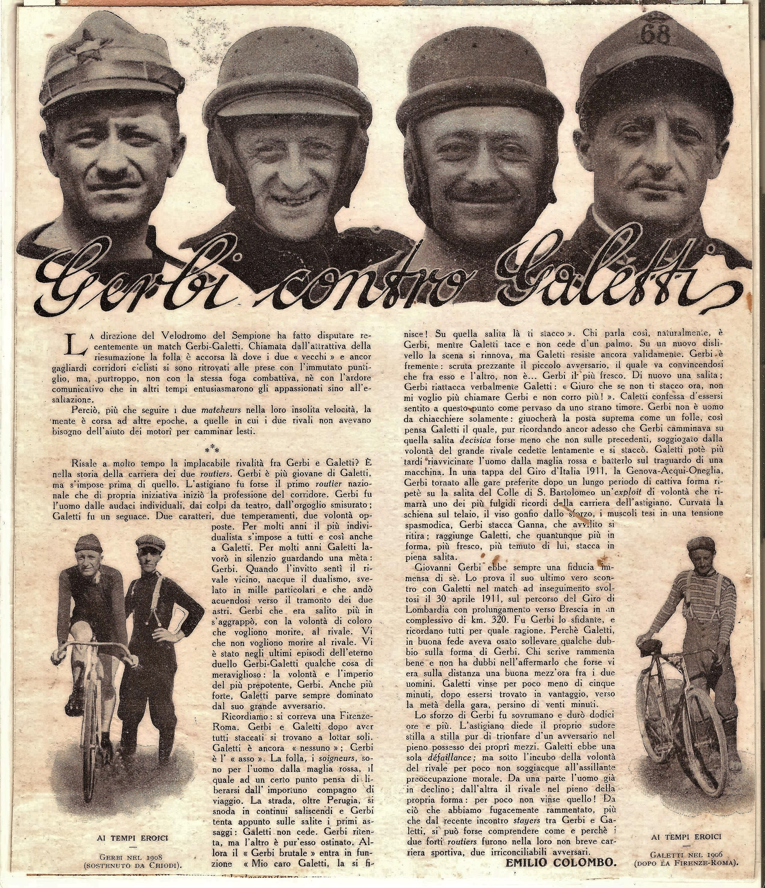 1918 - Gerbi e Galletti, nei ritratti a sinistra e destra, col berretto militare. Al centro, Galetti e Gerbi col casco delle prove su pista.